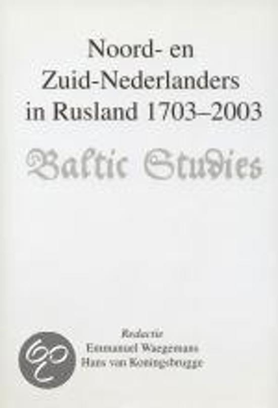 Noord- en Zuid-Nederlanders in Rusland 1703-2003