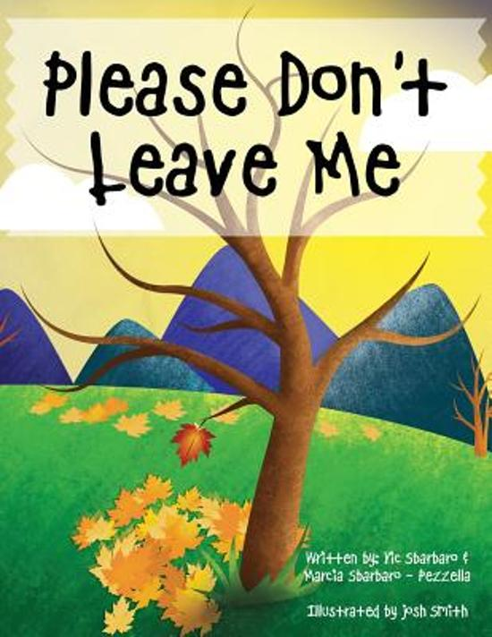 Bolcom Please Dont Leave Me Vic Sbarbaro 9780982876756 Boeken