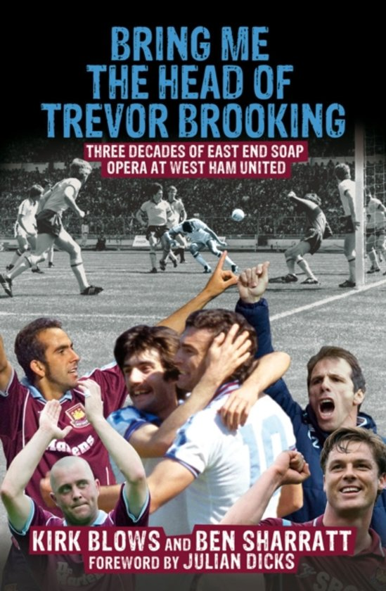 Bring Me the Head of Trevor Brooking