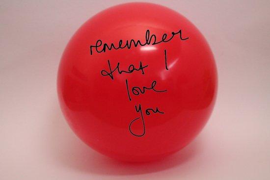 Cadeau Bal Met Tekst Remember That I Love You