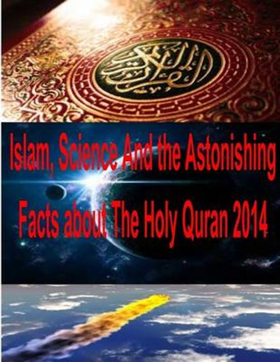bol com | Islam, Science and the Astonishing Facts about the