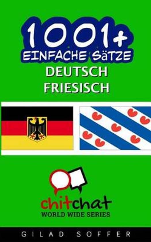 1001+ Einfache S tze Deutsch - Friesisch
