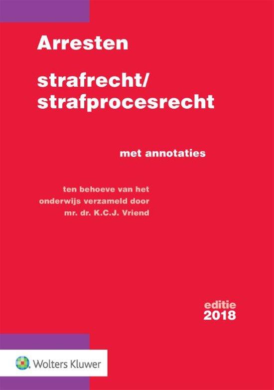 Boek cover Arresten strafrecht en strafprocesrecht 2018 van  (Onbekend)