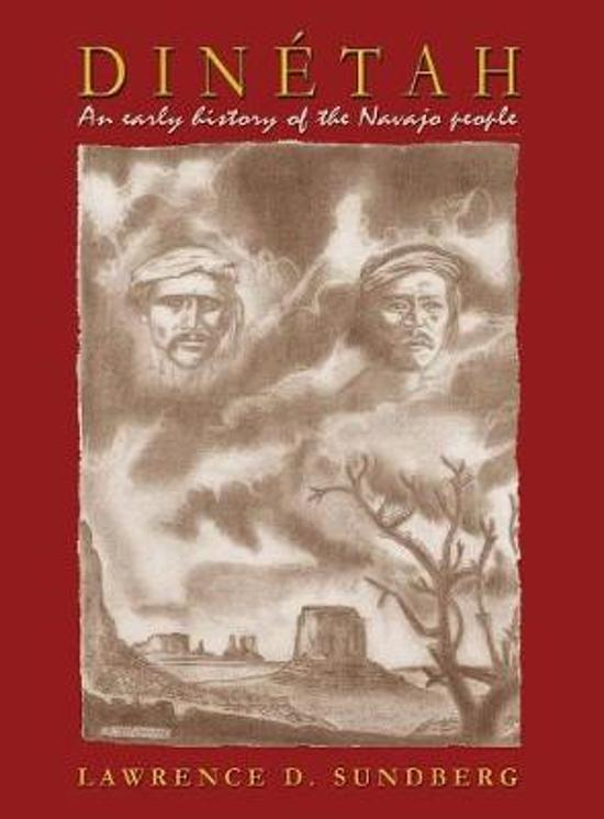 Dinetah, an Early History of the Navajo People