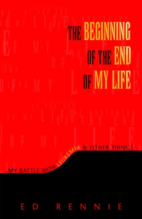 Bol The Beginning Of The End Of My Life Ed Rennie