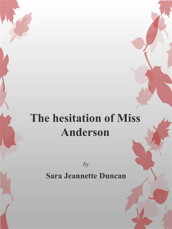 The Hesitation of Miss Anderson