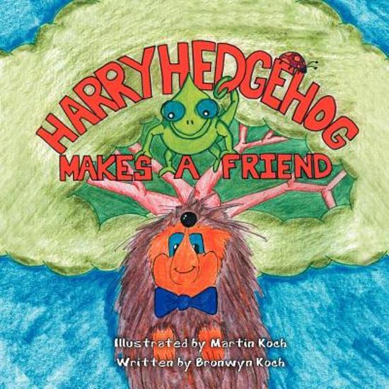 Harry Hedgehog Makes a Friend