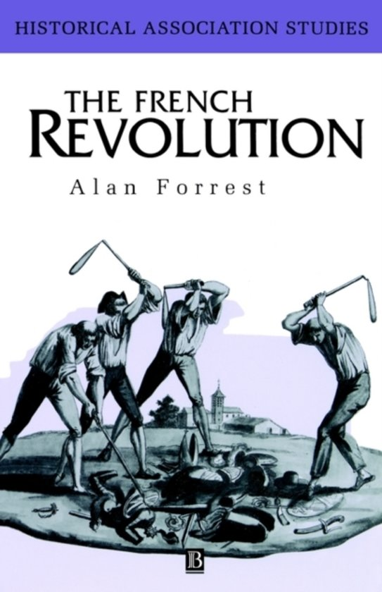 a study of the french revolution French revolution historiography spans more than 220 years our collective understanding of the revolution is deep, complicated and sometimes contradictory.