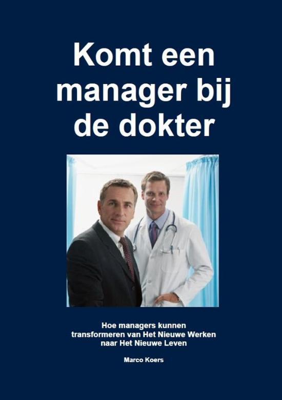 Komt Een Manager Bij De Dokter