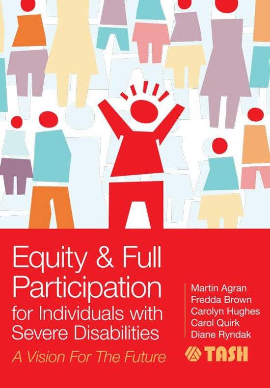 Boek cover Equity and Full Participation for Individuals with Severe Disabilities van Christine Bigby B.A. (Hons), M (Onbekend)