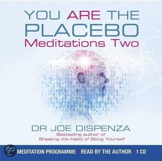 You are the Placebo Meditation 2