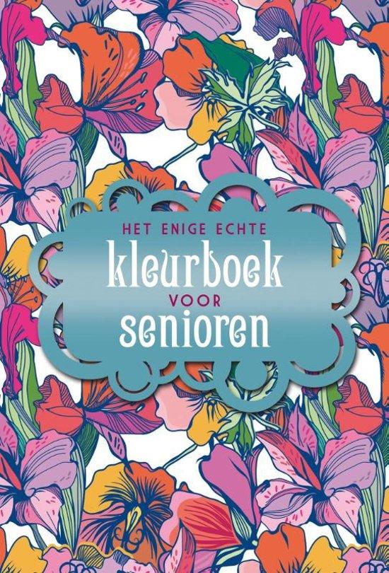 Gratis Kleurplaten Voor Ouderen.Bol Com Het Enige Echte Kleurboek Voor Senioren Diverse Auteurs