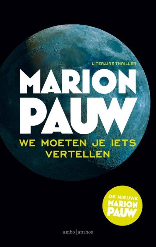 Boek cover We moeten je iets vertellen van Marion Pauw (Paperback)