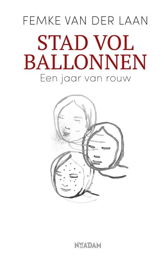 Boek cover Stad vol ballonnen van Femke van der Laan (Onbekend)