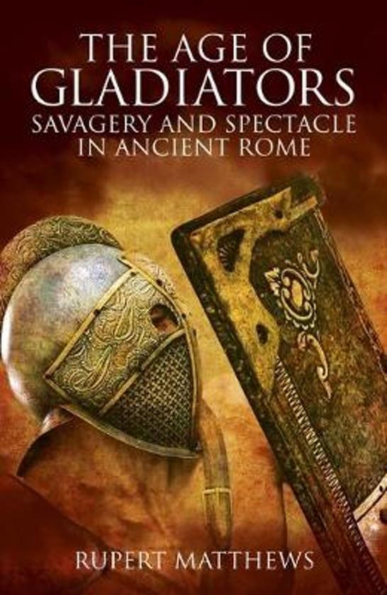 Boek cover The Age of Gladiators van Rupert Matthews (Paperback)
