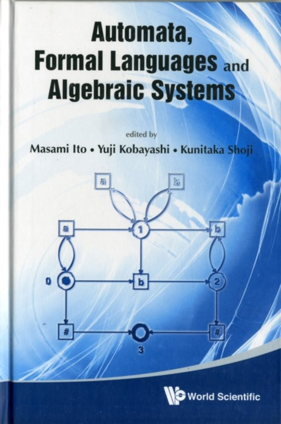 Automata, Formal Languages And Algebraic Systems - Proceedings Of Aflas 2008