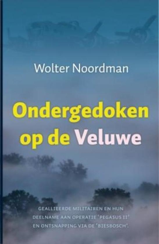 Ondergedoken op de Veluwe