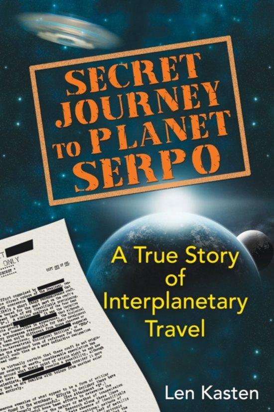 Bolcom Secret Journey To Planet Serpo Len Kasten