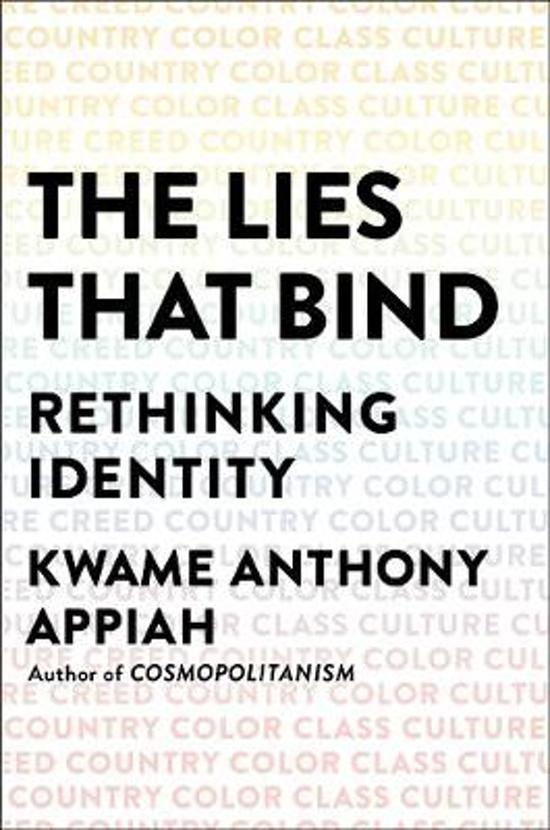 bol.com | The Lies That Bind, Kwame Anthony Appiah | 9781631493836 ...