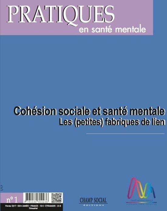 PSM 1-2017. Cohésion sociale et santé mentale : les (petites) fabriques de lien