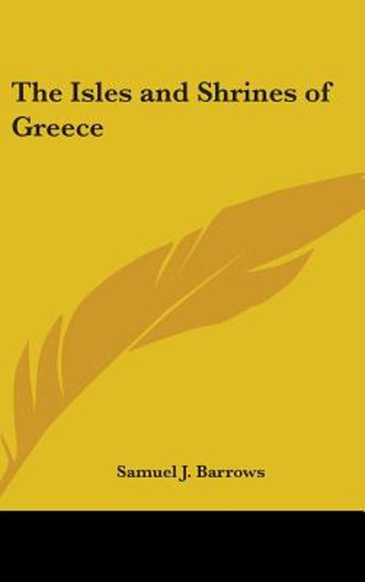 The Isles and Shrines of Greece