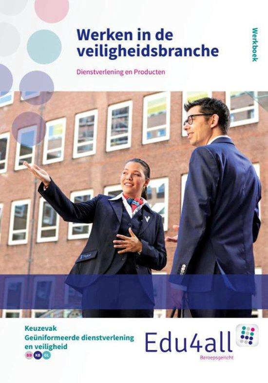 Edu4all ZW Werken in de veiligheidsbranche keuzevak beveiliging en veiligheid Werkboek