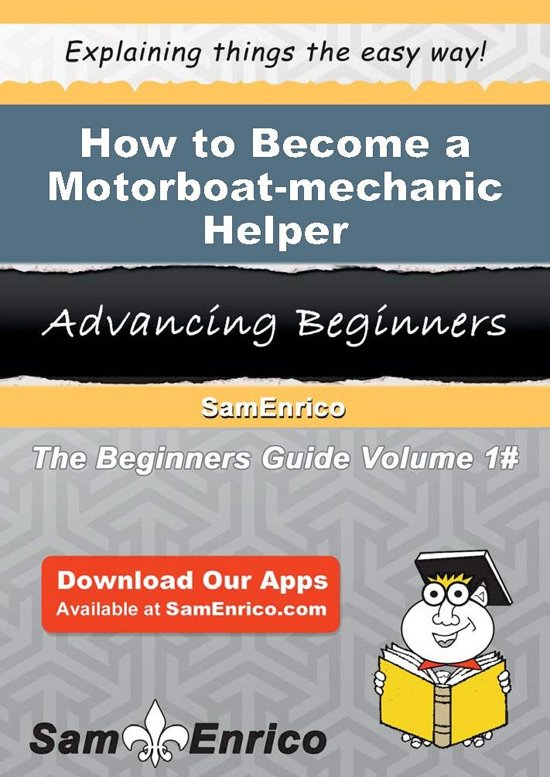 How to Become a Motorboat-mechanic Helper