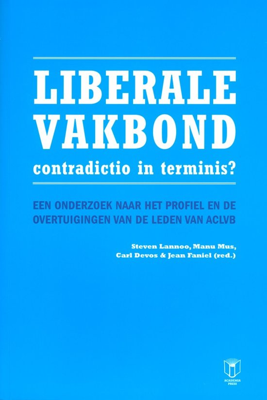 Liberale vakbond - contradictio in terminis?
