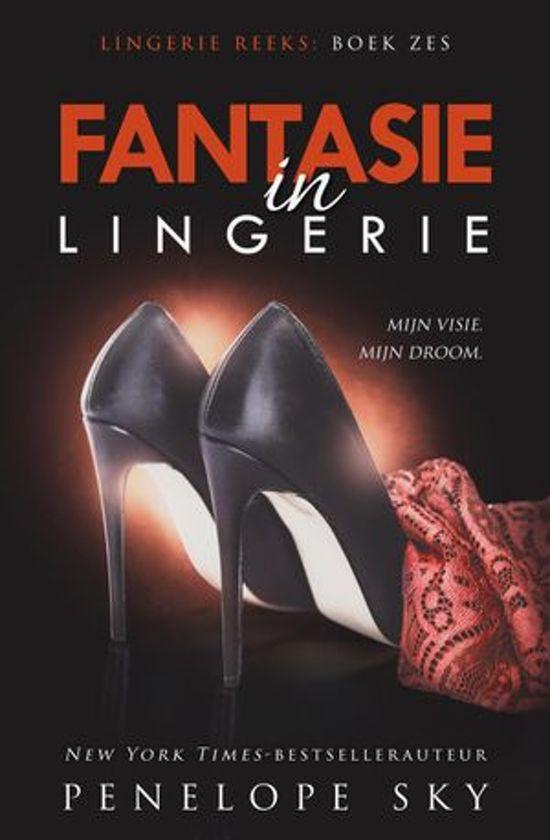 Lingerie 6 - Fantasie in lingerie