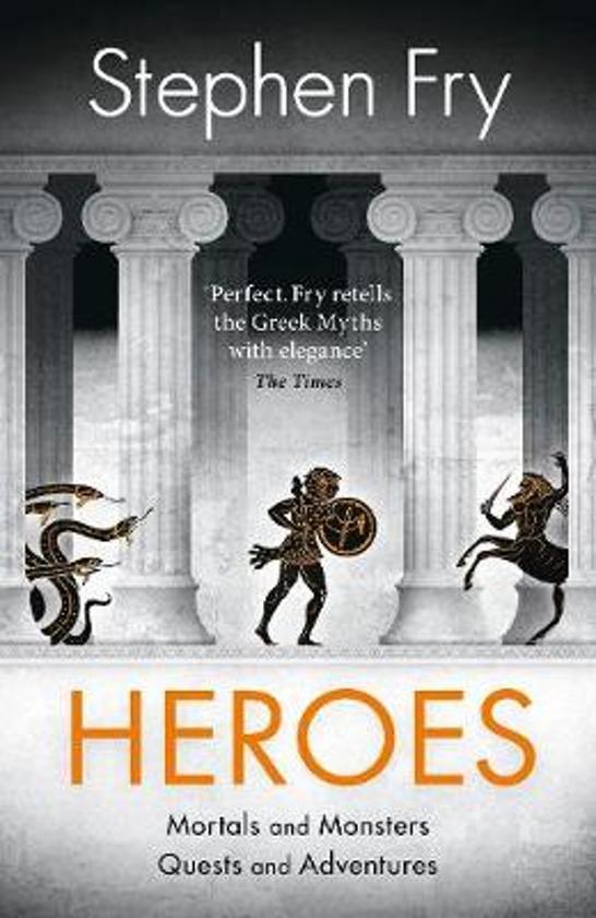 Boek cover Heroes van Stephen Fry (Hardcover)