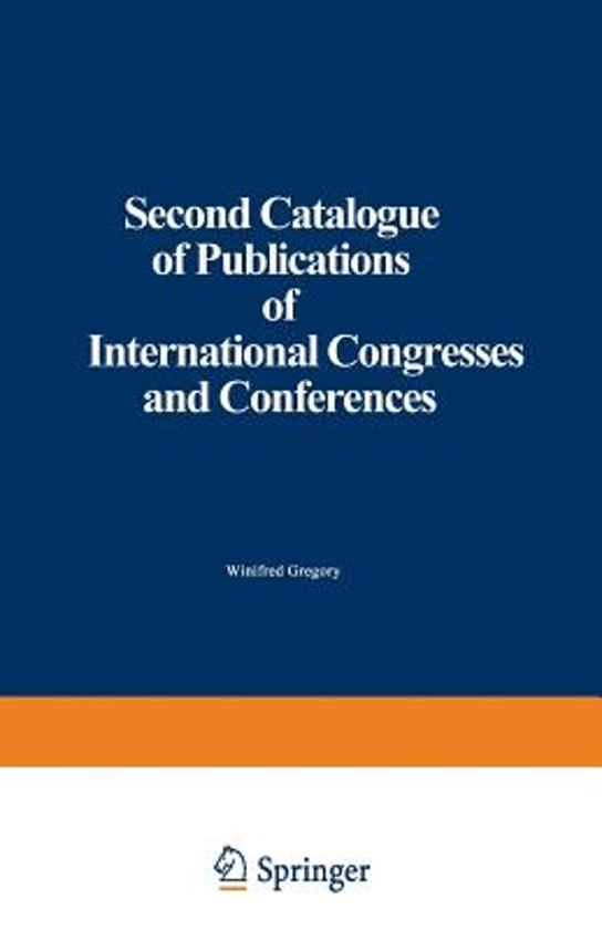Second Catalogue of Publications of International Congresses and Conferences