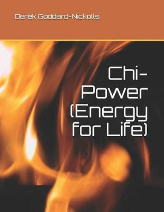 Chi-Power (Energy for Life)