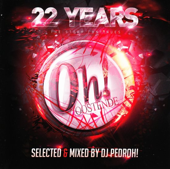 The Oh! 22 Years