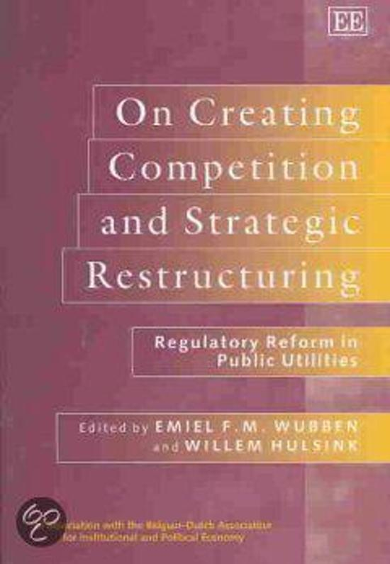 On Creating Competition and Strategic Restructuring