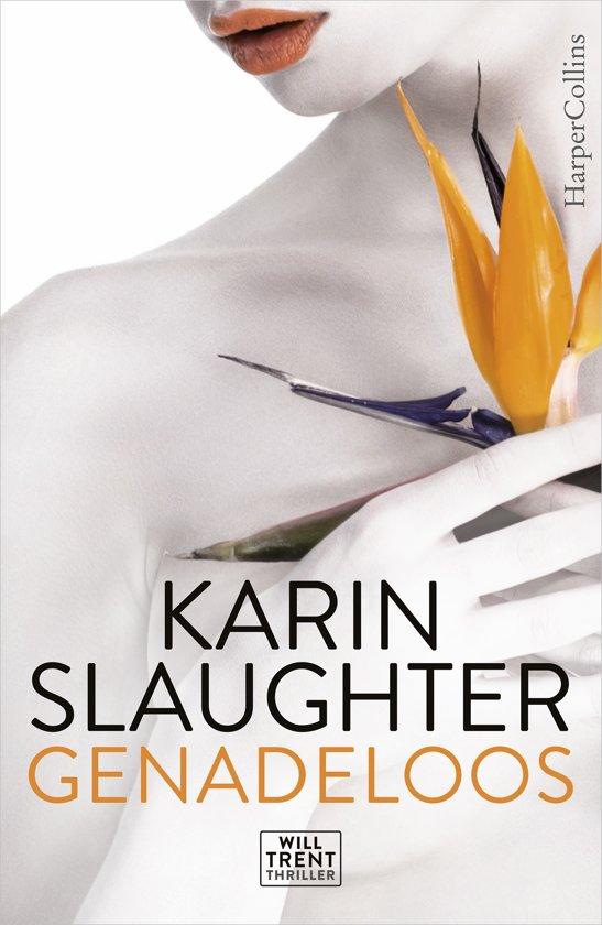 Boek cover Will Trent - Genadeloos van Karin Slaughter (Onbekend)