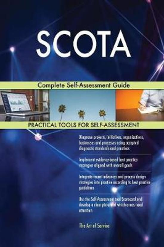 Scota Complete Self-Assessment Guide
