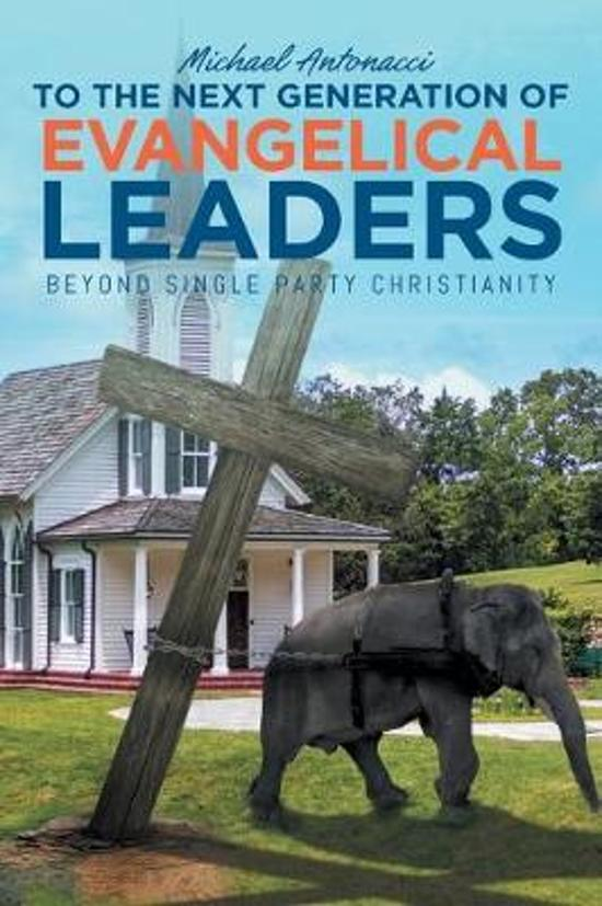 to the Next Generation of Evangelical Leaders