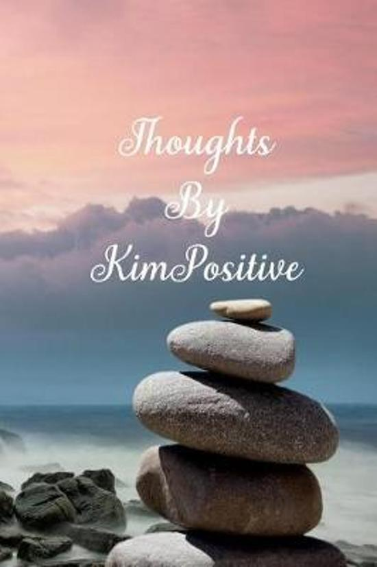 Thoughts by Kimpositive