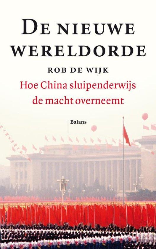 Boek cover De nieuwe wereldorde van Rob de Wijk (Paperback)