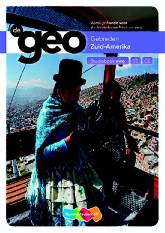 De Geo Zuid Amerika bovenbouw vwo studieboek