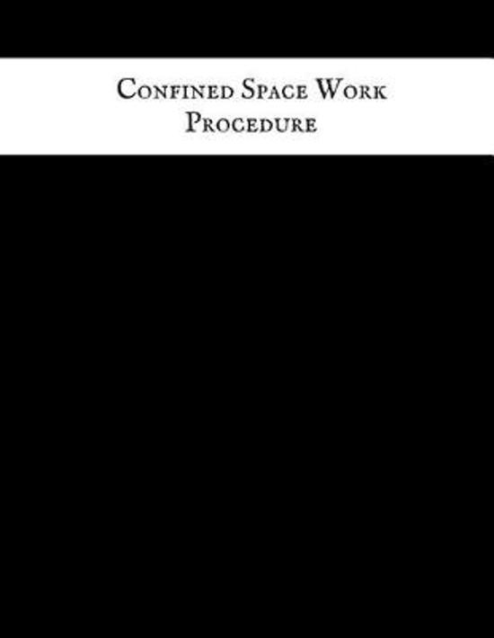 Confined Space Work Procedure