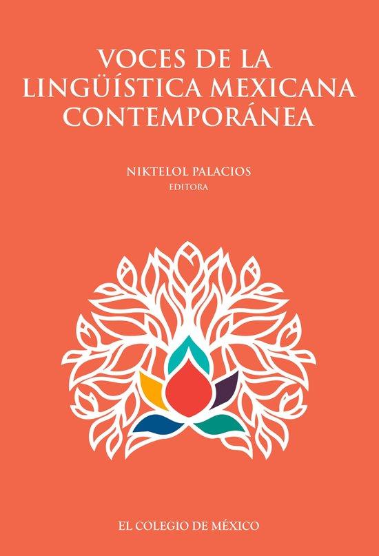 Voces de la ligüística mexicana contemporánea