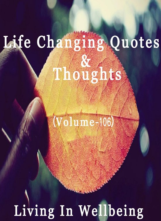 Bolcom Life Changing Quotes Thoughts Volume 106 Ebook Dr