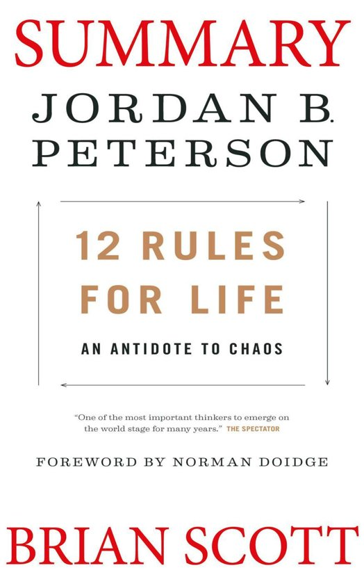 Boek cover Summary of 12 Rules for Life: An Antidote to Chaos by Jordan B. Peterson. van Brian Scott (Onbekend)