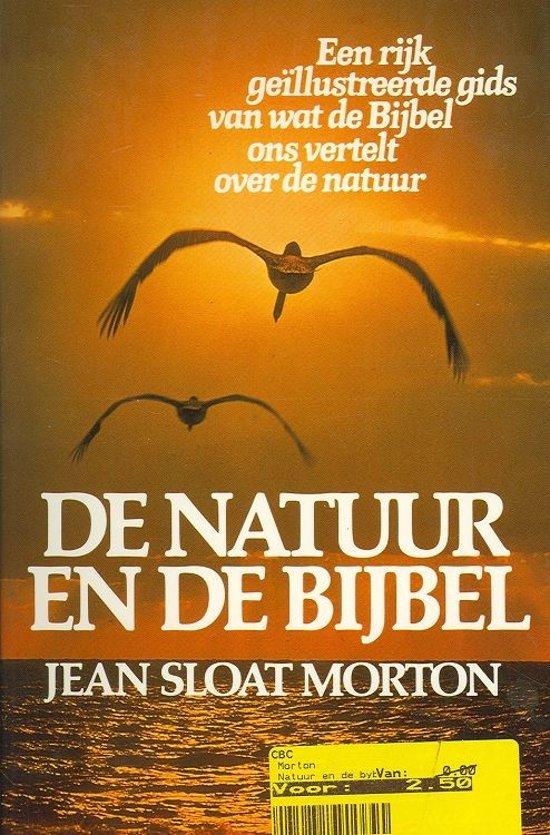 Morton, Natuur en de bijbel