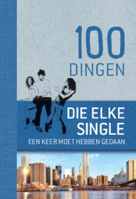 100 dingen de elke single een keer moet hebben gedaan