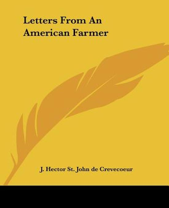 summary from letter iii what is an american by john crevecoeur Study guide for letters from an american farmer letters from an american farmer study guide contains a biography of j hector st john de crevecoeur, literature essays, quiz questions, major themes, characters, and a full summary and analysis.