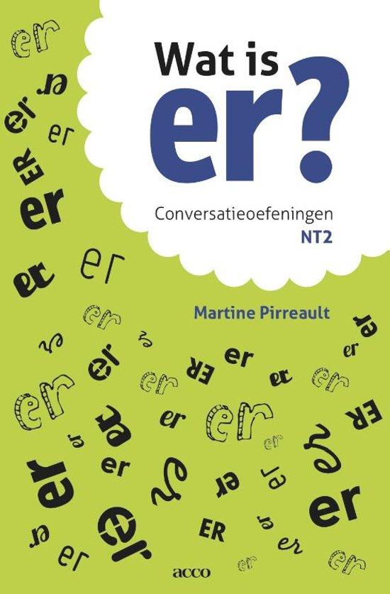 Boek cover Wat is er? Conversatieoefeningen NT2 van Martine Pirreault (Paperback)