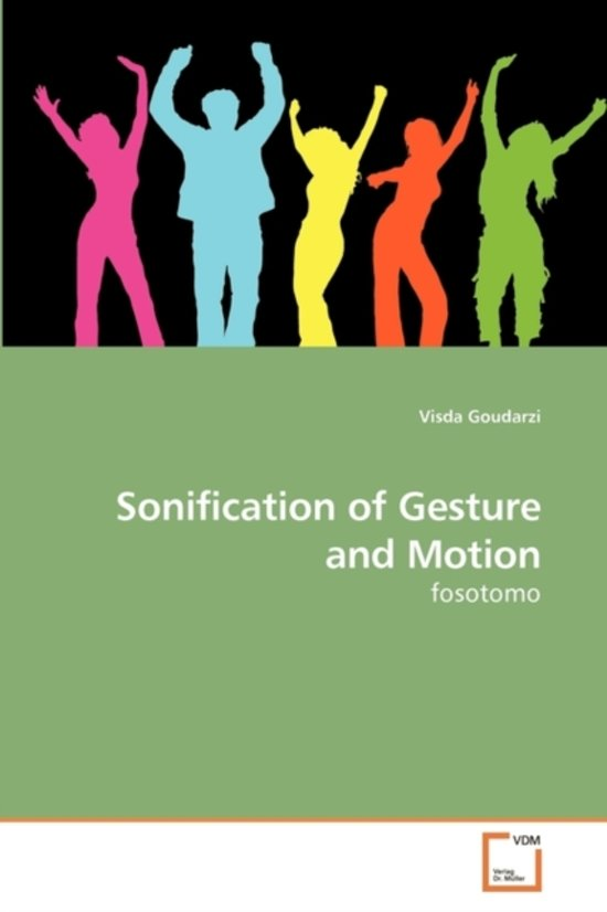 Sonification of Gesture and Motion
