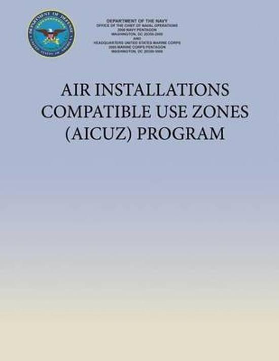 Air Installations Compatible Use Zones (Aicuz) Program